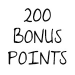200 Bonus Points