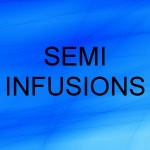 Semi-Infusion Services