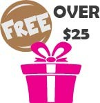 Free Gifts for Orders Over $25