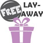 Free Gifts for Layaway Payoff