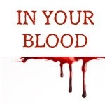 In Your Blood Reading