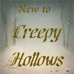 New to Creepy Hollows