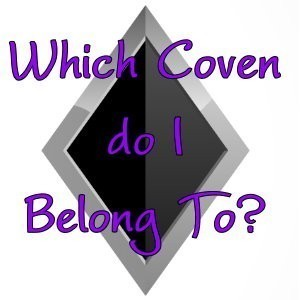 Which Coven Do I Belong To?  Reading & Binding Of A Witch