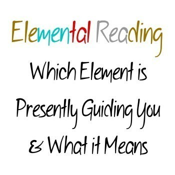 ELEMENTAL READING :: CUSTOMIZED TO EACH PERSON