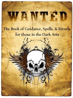 Limited Edition Book - Book By Ash On Great Dark Arts Guidance, Spells, & Rituals - Download Copy Only