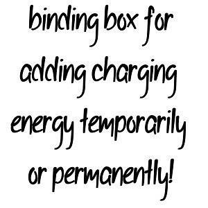 Add Charging Energy Temporarily Or Permanently To Any Spirited Or Spelled Vessel!