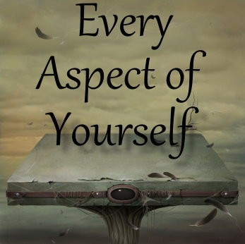 Spell for Every Aspect Of Yourself Since Birth