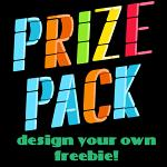 Freebie Prize Pack - Design Your Own Freebie! - Orders $25, $50, $100, $200, $500, $1,000 & more