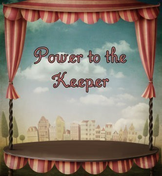Power To The Keeper :: A Tool Customized Specifically For The Keeper To Be More In Tune With Their Spirits