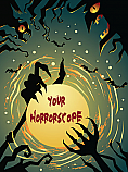 What's Your Horrorscope?  This Is No Ordinary Reading Of The Signs! :: One Month Reading