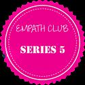 EMPATH CLUB EXCLUSIVE - CYCLE - SERIES 5