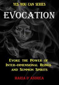 Evocation, Summon Spirits