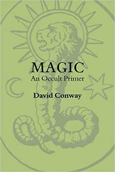 Magic An Occult Primer