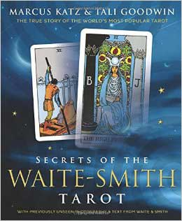 Secrets Of The Waite-Smith Tarot