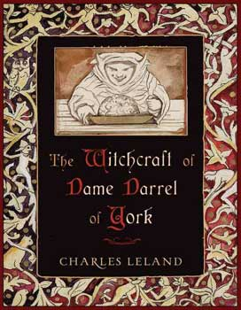 Witchcraft Of Dame Darrel Of York (Hc)