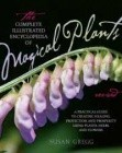 Complete Ency. Of Magical Plants