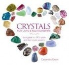 Crystals For Love & Relationships (Hc)