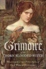 Grimoire Thorn-Blooded Witch