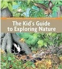 Kid's Guide Exploring Nature
