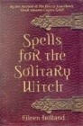 Spells/ Solitary Witch